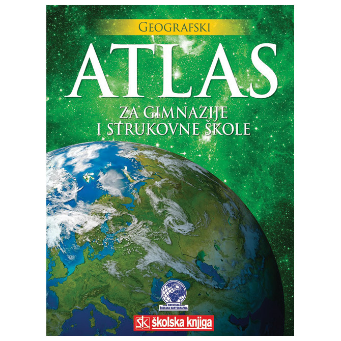 Atlas geografski za gimnazije i strukovne škole Školska Knjiga